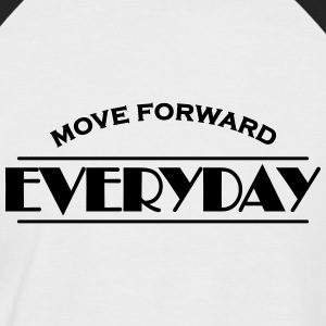 Move forward everyday T-shirts - Kortärmad basebolltröja herr
