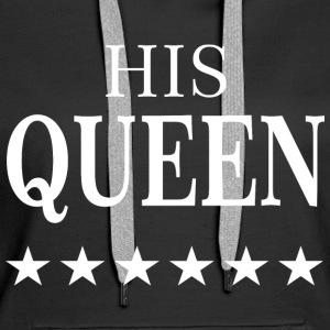 HIS QUEEN  Pullover & Hoodies - Frauen Premium Hoodie