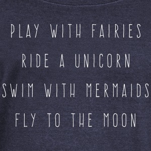 Play With Fairies Funny Quote Hoodies & Sweatshirts - Women's Boat Neck Long Sleeve Top