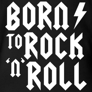 Born to rock n roll Baby Bodysuits - Organic Short-sleeved Baby Bodysuit
