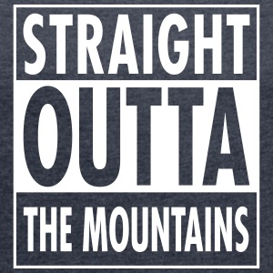 Straight Outta The Mountains T-shirts - Dame T-shirt med rulleærmer