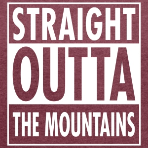 Straight Outta The Mountains Camisetas - Camiseta con manga enrollada mujer