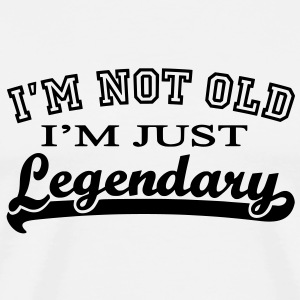 Not Old - Legendary - Männer Premium T-Shirt