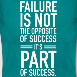 Faillure Is Not The Opposite Of Success... T-skjorter - T-skjorte for kvinner