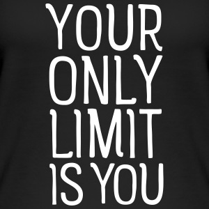 Your Only Limit Is You Tops - Frauen Bio Tank Top