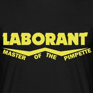 laborant master of the pimpette T-Shirts - Männer T-Shirt