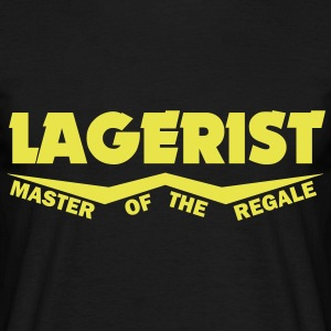lagerist master of the regale T-Shirts - Männer T-Shirt