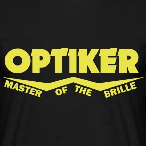 optiker master of the brille T-Shirts - Männer T-Shirt