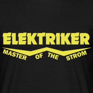 elektriker master of the strom T-Shirts - Männer T-Shirt