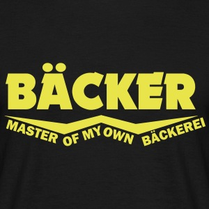 bäcker master of my own bäckerei T-Shirts - Männer T-Shirt
