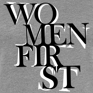 Women First - Frauen Premium T-Shirt