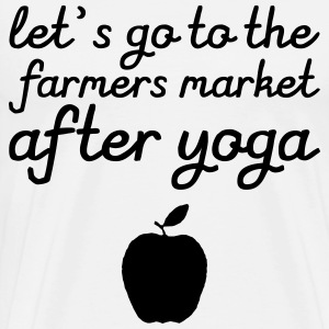 Let's go to the farmer's market after yoga Camisetas - Camiseta premium hombre