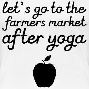 Let's go to the farmer's market after yoga Koszulki - Koszulka damska Premium