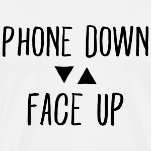 Phone down Face up Tee shirts - T-shirt Premium Homme