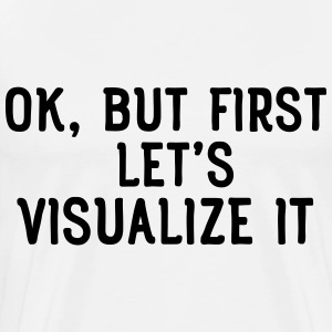 Ok, but first let's visualize it T-Shirts - Men's Premium T-Shirt