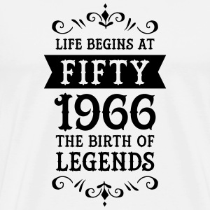 Life Begins At Fifty - 1966 The Birth Of Legends T-shirts - Herre premium T-shirt