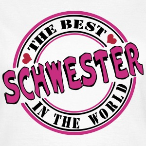 Schwester The best in the T-Shirts - Frauen T-Shirt