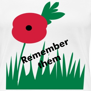 Poppy, remember them - Women's Premium T-Shirt
