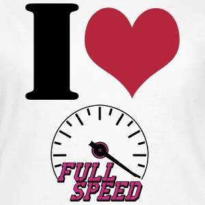 Full Speed Love T-Shirts - Frauen T-Shirt