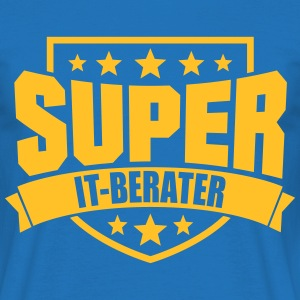 Super IT-Berater T-Shirts - Männer T-Shirt