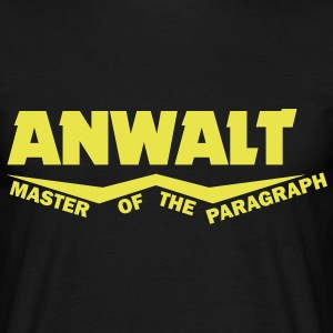 anwalt - master of the paragraph T-Shirts - Männer T-Shirt