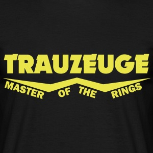 trauzeuge - master of the rings T-Shirts - Männer T-Shirt