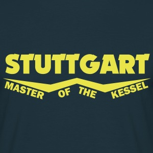 stuttgart - master of the kessel T-Shirts - Männer T-Shirt