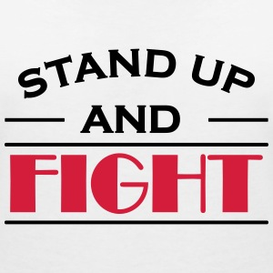 Stand up and fight T-shirts - Vrouwen T-shirt met V-hals