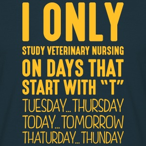 i only study veterinary nursing on days  - Men's T-Shirt