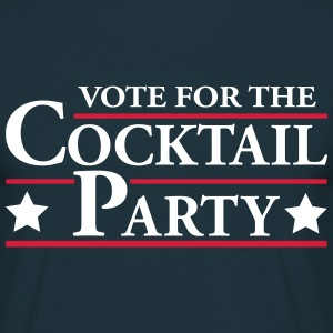 Vote for the Cocktail Party T-Shirts - Men's T-Shirt