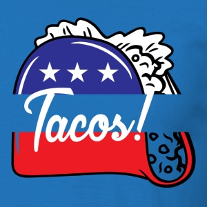 Tacos Political T-Shirts - Men's T-Shirt