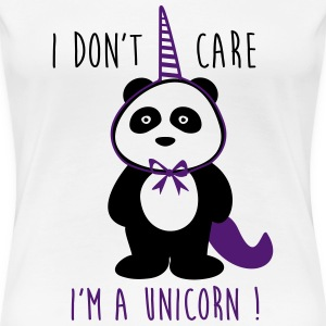 I don't care i'm a unicorn - funny - Women's Premium T-Shirt