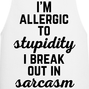 Allergic To Stupidity Funny Quote  Aprons - Cooking Apron