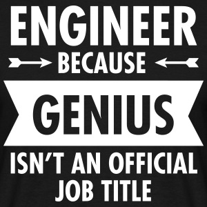 Engineer - Genius T-skjorter - T-skjorte for menn