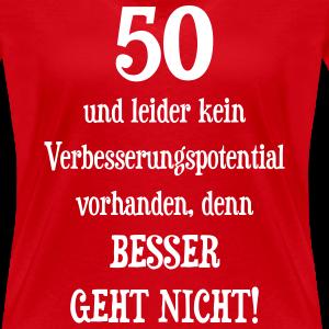 """Geburtstag T-Shirts mit """"Besser geht nicht - 50 Geburtstag"""""""
