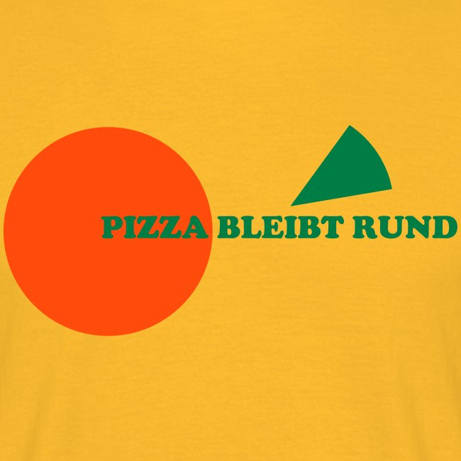 Pizza bleibt rund gelb