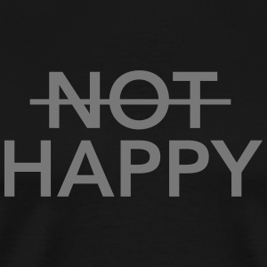 (Not) Happy Camisetas - Camiseta premium hombre