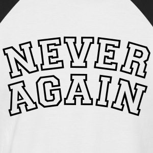 Never Again Tee shirts - T-shirt baseball manches courtes Homme