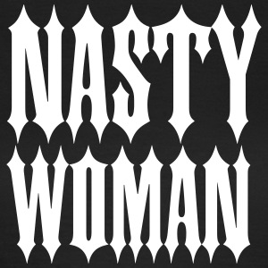 Nasty Woman T-shirts - Vrouwen T-shirt