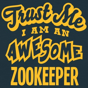 zookeeper trust me i am an awesome - Men's T-Shirt