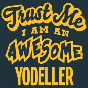 yodeller trust me i am an awesome - T-shirt Homme
