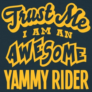 yammy rider trust me i am an awesome - T-shirt Homme