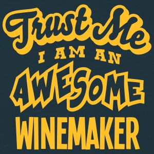 winemaker trust me i am an awesome - Men's T-Shirt
