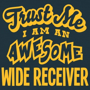 wide receiver trust me i am an awesome - Men's T-Shirt