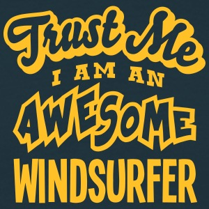 windsurfer trust me i am an awesome - T-shirt Homme