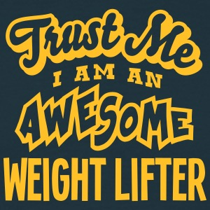 weight lifter trust me i am an awesome - T-shirt Homme