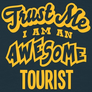 tourist trust me i am an awesome - Men's T-Shirt
