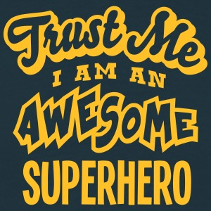 superhero trust me i am an awesome - T-shirt Homme