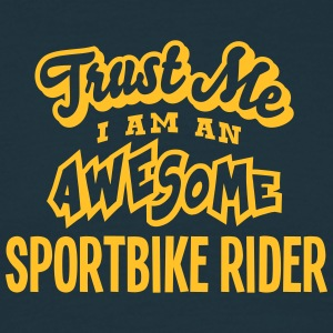 sportbike rider trust me i am an awesome - Men's T-Shirt