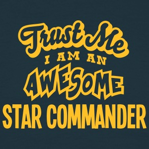 star commander trust me i am an awesome - Men's T-Shirt